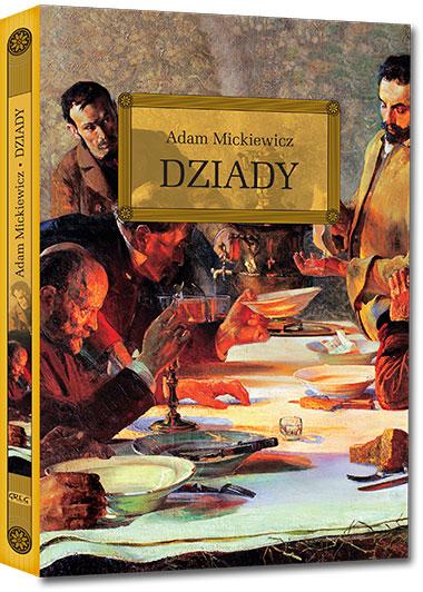 Dziady (wydanie z opracowaniem i streszczeniem) - Adam Mickiewicz
