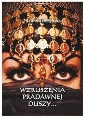 Wzruszenia pradawnej duszy... - Halina Tarczyńska