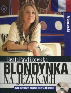 Blondynka na językach. Francuski + CD - Beata Pawlikowska
