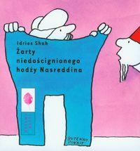 Żarty niedoścignionego hodży Nasreddina - Shah Idries