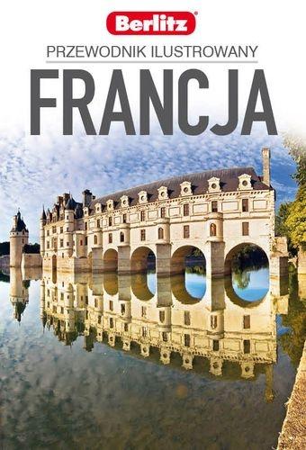 Francja przewodnik ilustrowany - praca zbiorowa