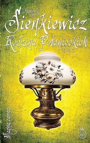 Rodzina Połanieckich. Tom 2 - Henryk Sienkiewicz