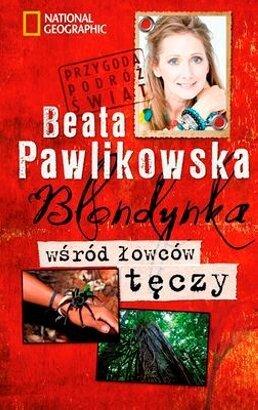 Blondynka wśród łowców tęczy - Beata Pawlikowska