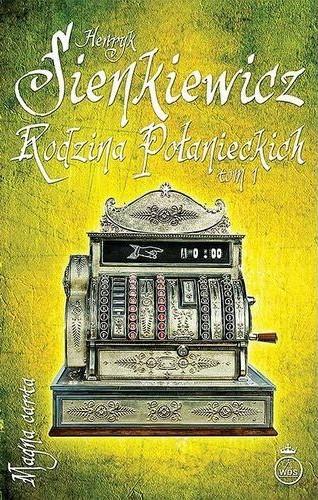 Rodzina Połanieckich. Tom 1 - Henryk Sienkiewicz