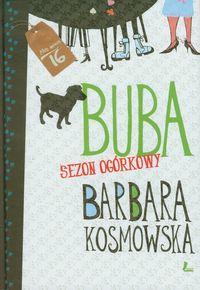 Buba Sezon ogórkowy - Barbara Kosmowska