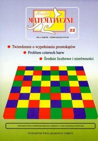 Miniatury matematyczne t.22 dla szkół gimnazjalnych - Bobiński Zbigniew, Ciszewska - Nowak Maria, Jarek Paweł (red.) i inni