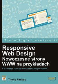 Responsive Web Design Nowoczesne strony WWW na przykładach - Firdaus Thoriq