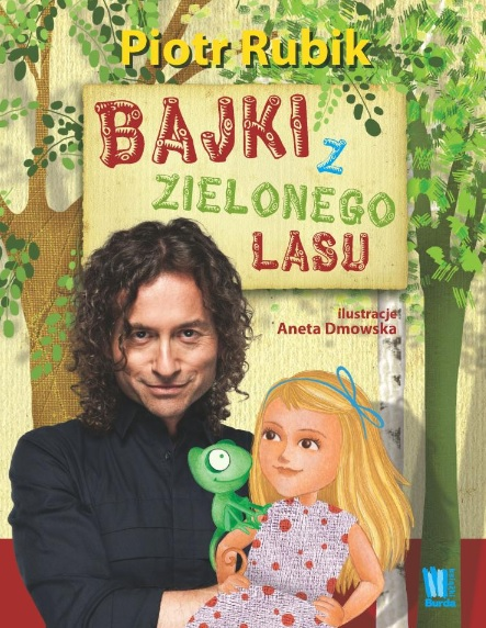 Bajki z Zielonego Lasu - Piotr Rubik