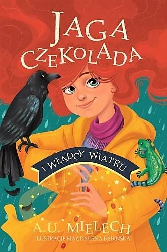 Jaga Czekolada i władcy wiatru - Agnieszka Mielech