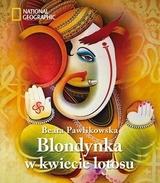 Blondynka w kwiecie lotosu - Beata Pawlikowska