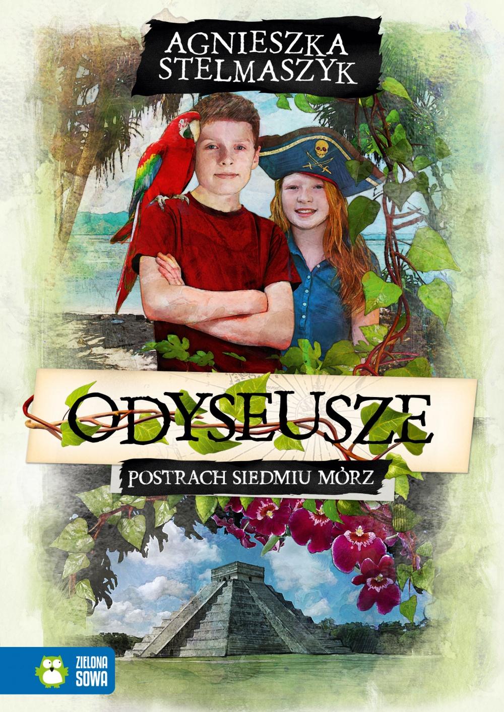 Odyseusze. Tom 2. Postrach Siedmiu Mórz - Agnieszka Stelmaszyk
