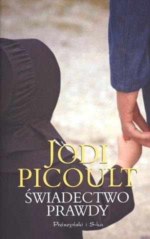 Świadectwo prawdy - Jodi Picoult