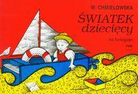 Światek dziecięcy na fortepian - Wanda Chmielowska