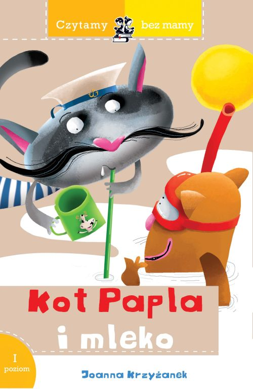 Czytamy bez mamy. Kot Papla i mleko - Joanna Krzyżanek