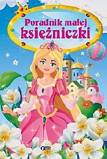 Poradnik Małej Księżniczki - praca zbiorowa