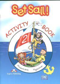 Set Sail. Zeszyt ćwiczeń. Część 2 - Elizabeth Gray, Virginia Evans