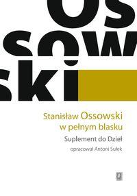 Stanisław Ossowski w pełnym blasku. Suplement do Dzieł - brak