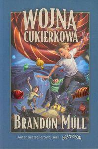 Wojna cukierkowa - Brandon Mull