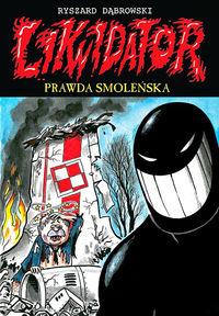 Likwidator 11 - Ryszard Dąbrowski