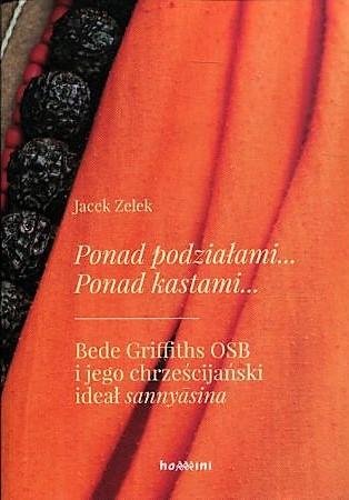 Ponad podziałami... Ponad kastami... - Jacek Zelek