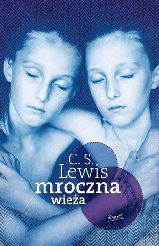 Mroczna Wieża - C.S. Lewis