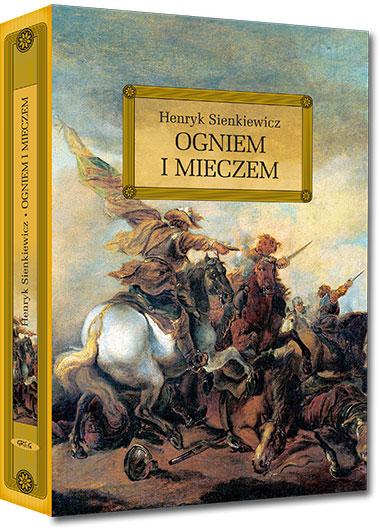 Ogniem i mieczem (wydanie z opracowaniem i streszczeniem) - Henryk Sienkiewicz