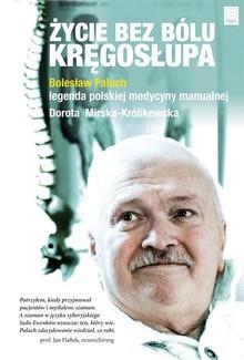 Życie bez bolu kręgosłupa - Bolesłąw Paluch