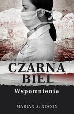 Czarna biel - Marian A. Nocoń