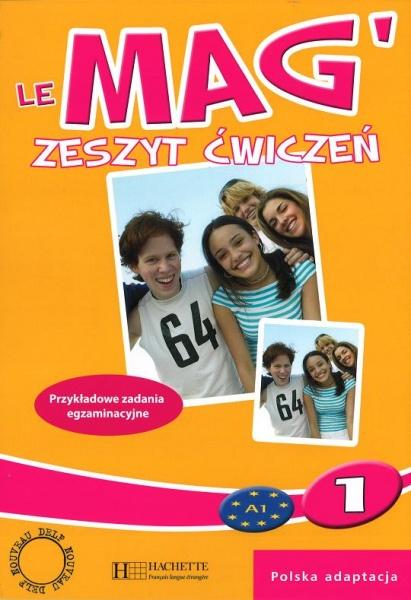Le Mag 1. Zeszyt ćwiczeń - Gallon F., Rastello Ch., Himber C.