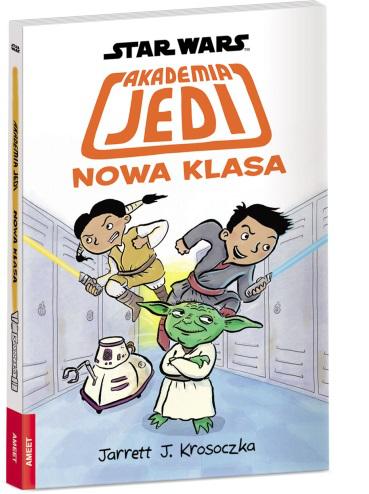 Star Wars. Akademia Jedi. Nowa Klasa - praca zbiorowa