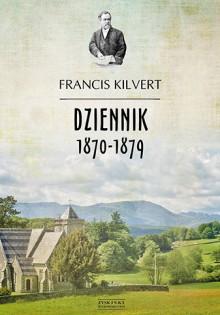 Dziennik - Francis Kilvert
