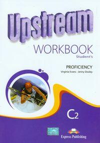 Upstream Proficiency C2. Zeszyt ćwiczeń - Virginia Evans, Jenny Dooley