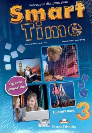 Smart Time 3. Student's Book. Podręcznik dla gimnazjum - Virginia Evans, Jenny Dooley