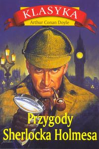 Przygody Sherlocka Holmesa - Arthur Conan Doyle