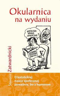 Okularnica na wydaniu - Sławomir Zatwardnicki