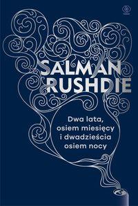 Dwa lata osiem miesięcy i dwadzieścia osiem nocy - Salman Rushdie