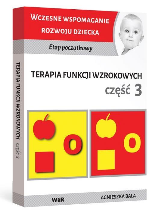 Terapia funkcji wzrokowych cz.3 - Agnieszka Bala