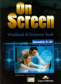 On Screen Intermediate B1+/B2. Zeszyt ćwiczeń - Virginia Evans, Jenny Dooley