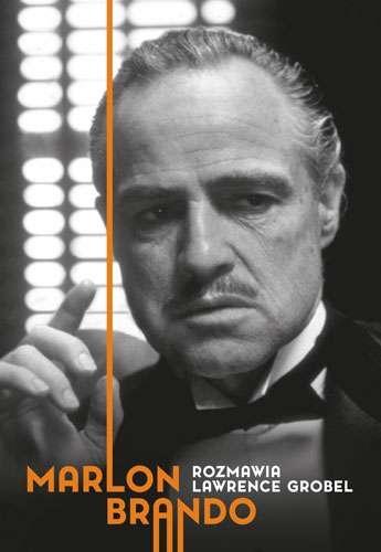 Marlon Brando. Rozmowy - Lawrence Grobel