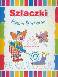 Szlaczki klauna Bimboma - Anna Wiśniewska