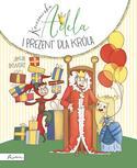 Księżniczka Adela i prezent dla króla - Jakub Skworz