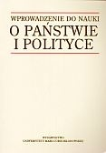 Wprowadzenie do nauki o państwie i polityce - Marek Żmigrodzki, Bogumił Szmulik