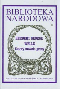 Cztery nowele grozy - Herbert George Wells