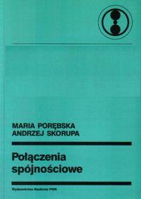 Połączenia spójnościowe - Porębska Maria, Skorupa Andrzej