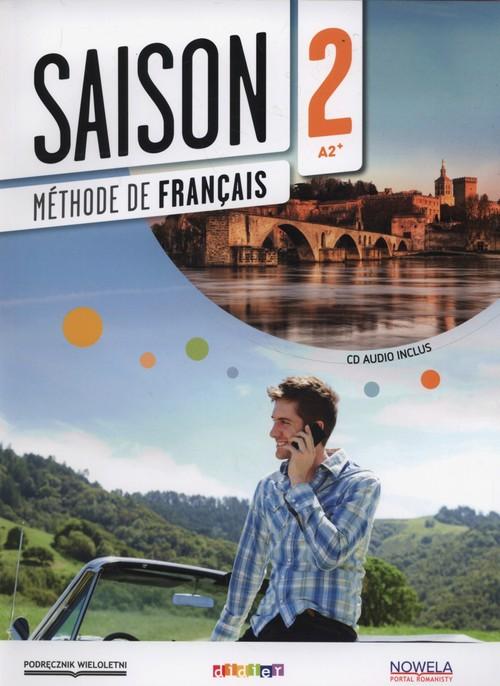 Saison 2. Podręcznik wieloletni + CD - Anneline Dintilhac