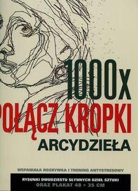 1000 x połacz kropki Arcydzieła - Pavitte Thomas