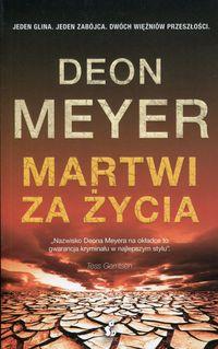 Martwi za życia - Meyer Deon